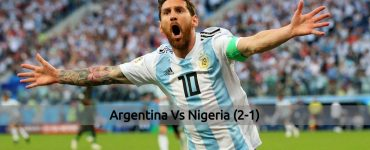 Argentina vs Nigeria - FIFA World Cup 2018