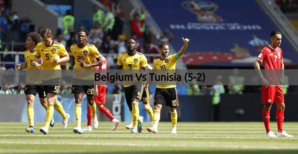 Belgium Vs Tunisia - FIFA World Cup 2018