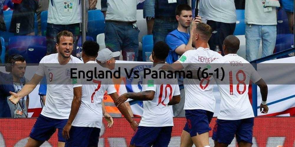 England Vs Panama - FIFA World Cup 2018