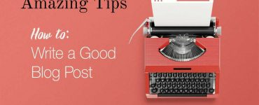 How to write awesome blog posts