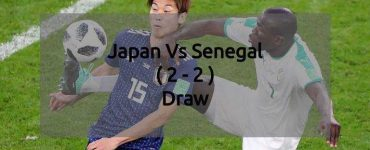 Japan Vs Senegal - FIFA World Cup 2018