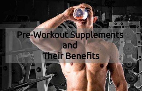 Pre-workout supplements and their benefits
