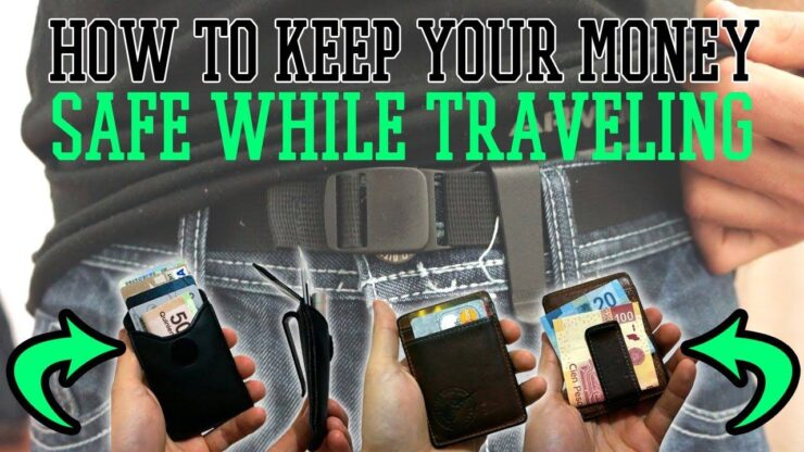 Keep Money Safe While Travelling