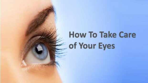 Take Proper Care of Eyes