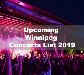 Upcoming Winnipeg Concerts List 2019