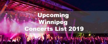Upcoming Winnipeg Concerts List 2019