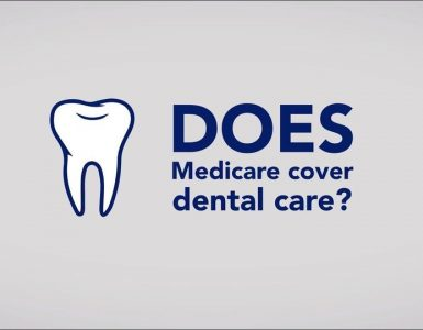 Medicare and Dental