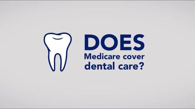 Medicare and Dental