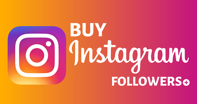Where to Buy High Quality Instagram Followers?