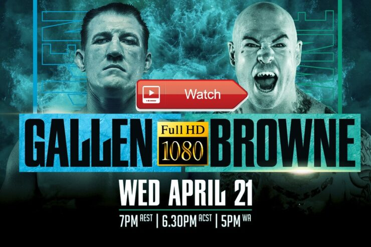Paul Gallen vs Lucas Browne Live Stream PPV Full-Fight Boxing Online free