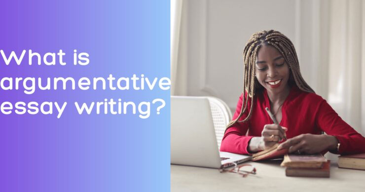 What is argumentative essay writing