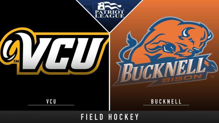 VCU vs Bucknell Live Stream: Watch Field Hockey game online free