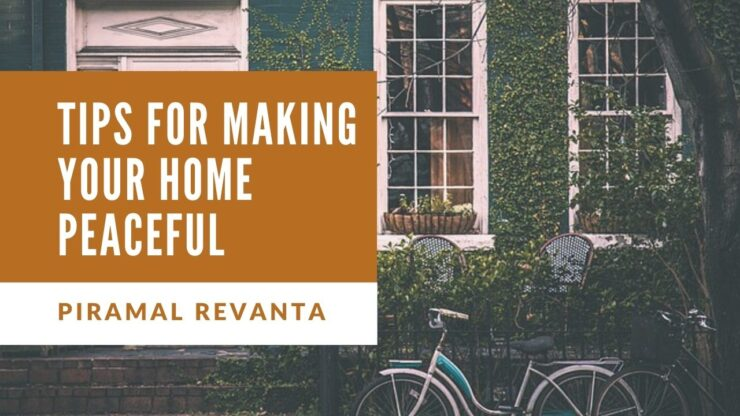 Tips for Making Your Home Peaceful