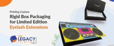 Printing Custom Rigid Box Packaging for Limited Edition Eyelash Extensions