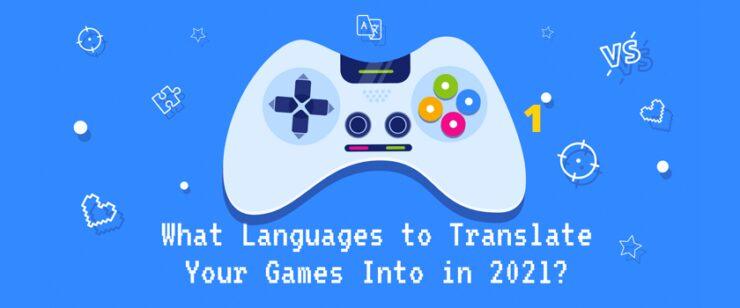 Top Languages For Games Translation